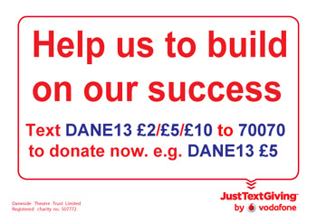 JustTextGiving to the Daneside Theatre Trust Limited